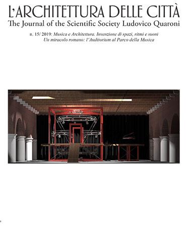 View Vol. 11 No. 15 (2019): Musica e Architettura. Invenzione di spazi, ritmi e suoni         Un miracolo romano: l'Auditorium al Parco della Musica