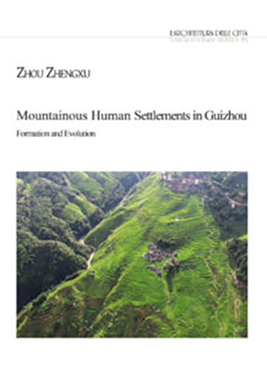 """View 2018: L'ADC UNESCO-Chair """"Sustainable Urban Quality"""" Series#5 (eng) Mountainous Human Settlements in Guizhou"""