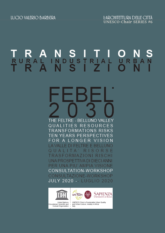"""View Vol. 6 No. 1 (2019): 2019: L'ADC UNESCO-Chair """"Sustainable Urban Quality"""" Series #6 Transitions. Rural Industrial Urban"""